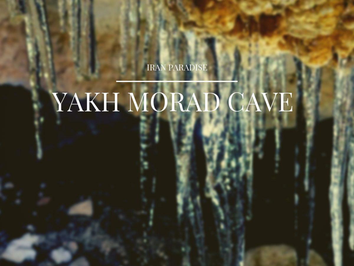Yakh Morad Cave