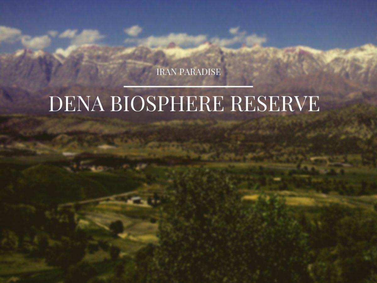 Dena Biosphere Reserve