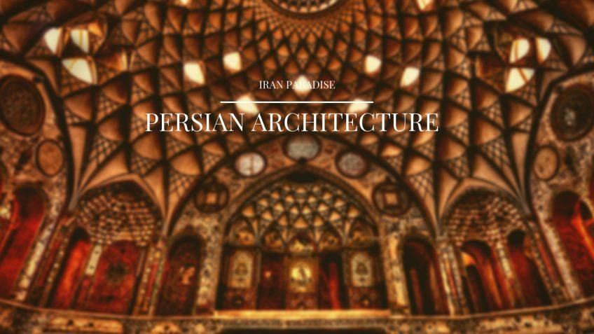 Persian Architecture