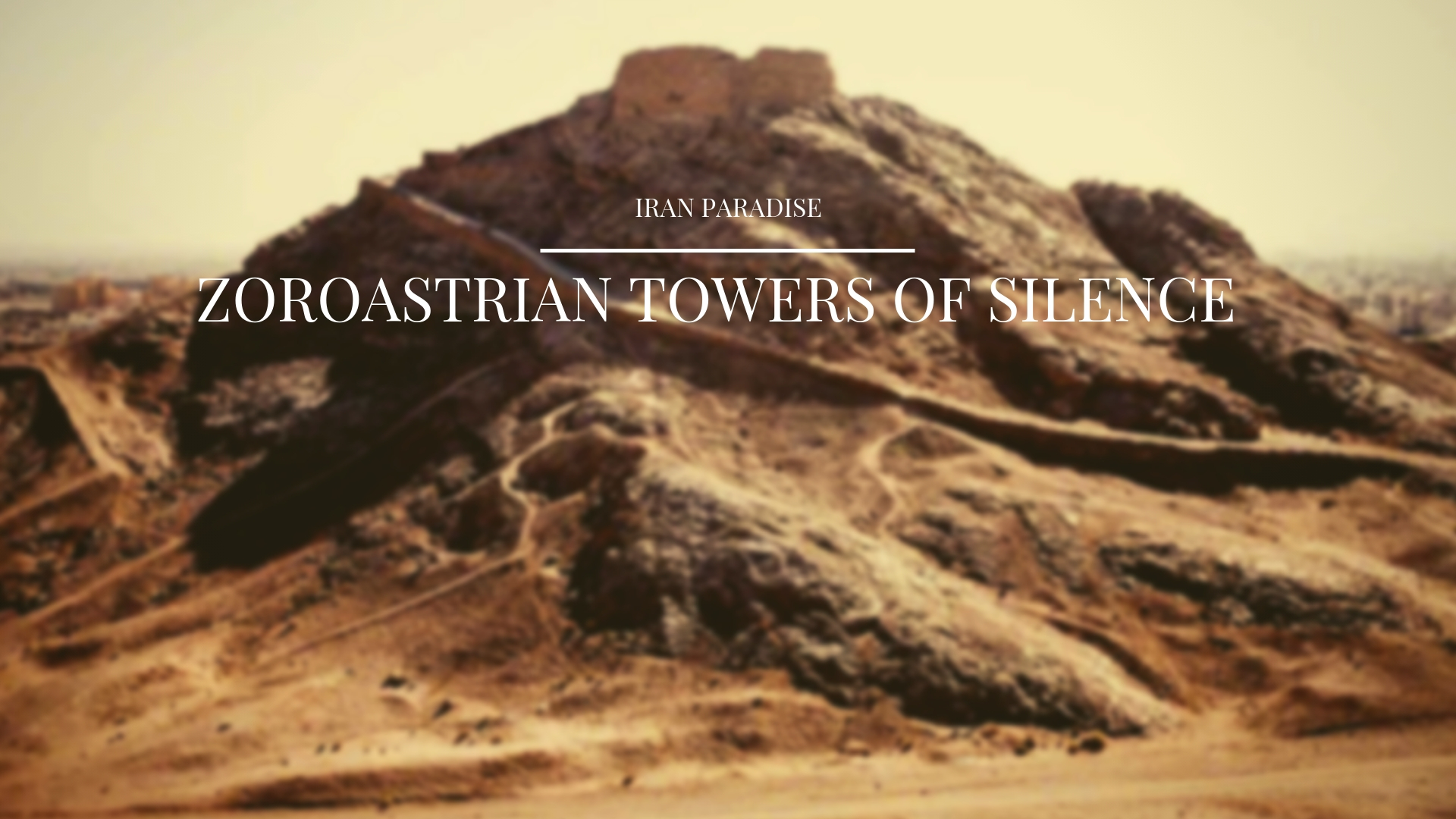 Zoroastrian Towers of Silence