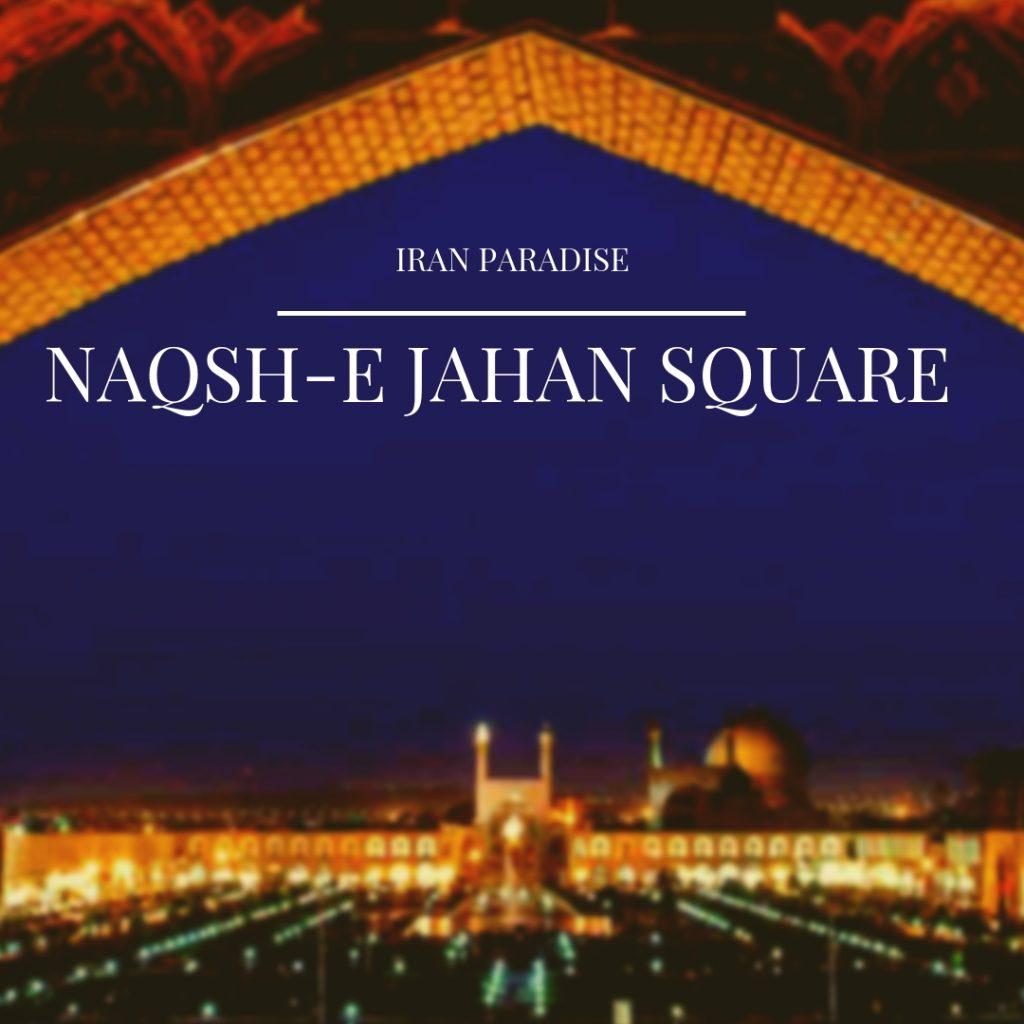 Naqsh-e Jahan Square