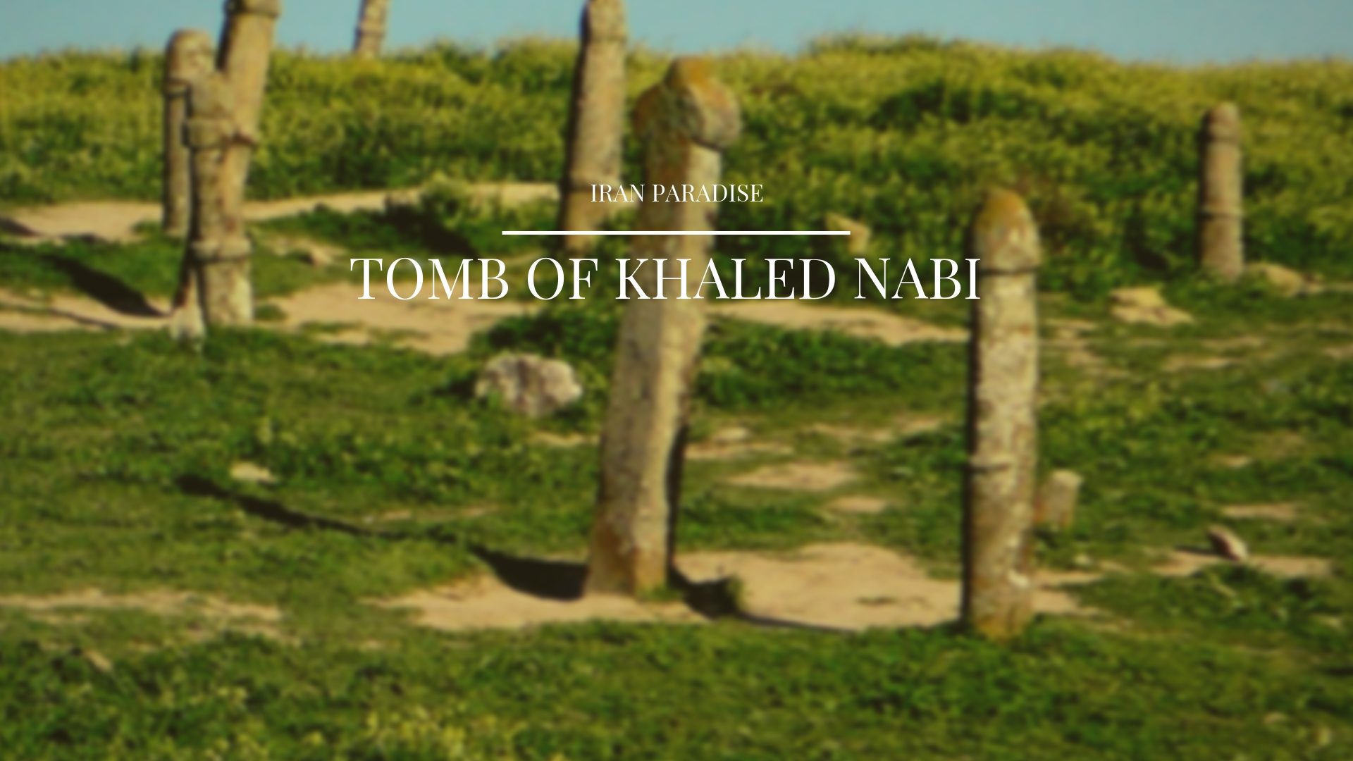 TOMB OF KHALED NABI
