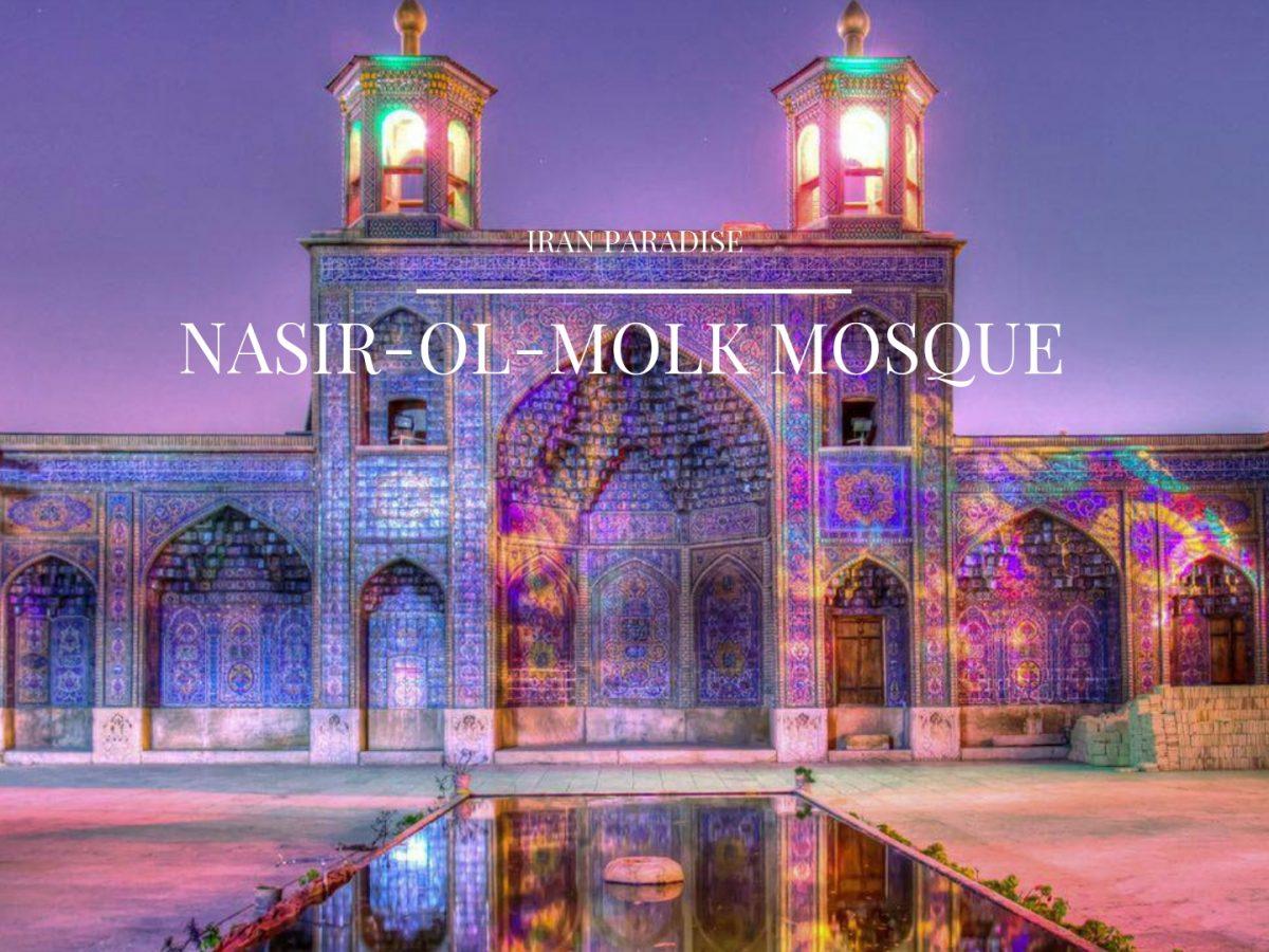 Nasir-ol-molk Mosque