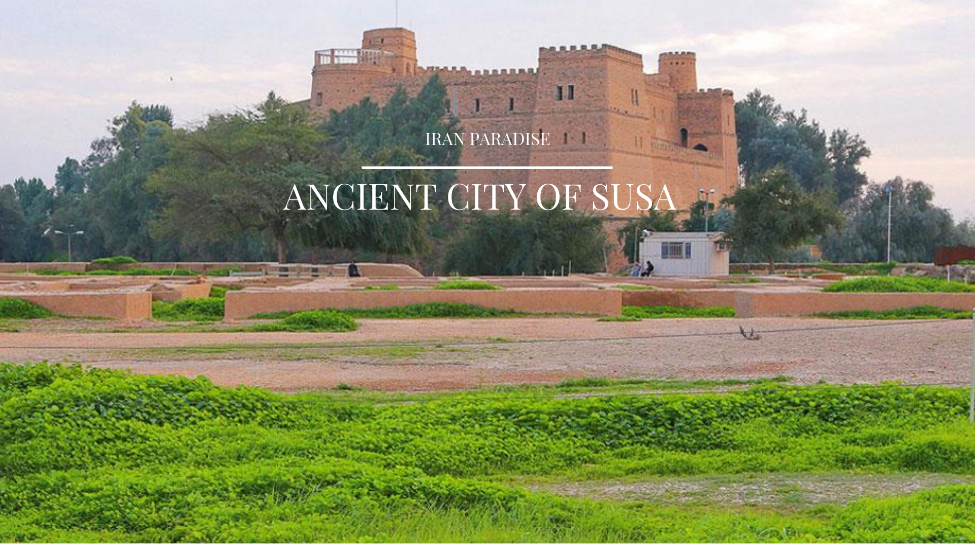 Ancient City of Susa